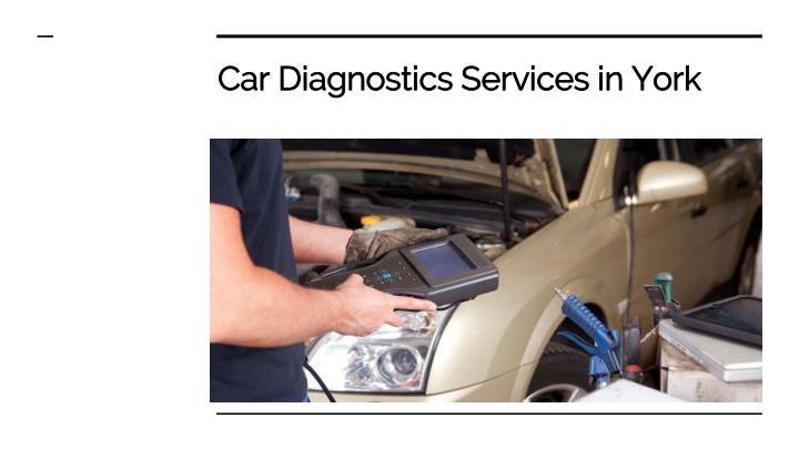 Car Diagnostics Services in York
