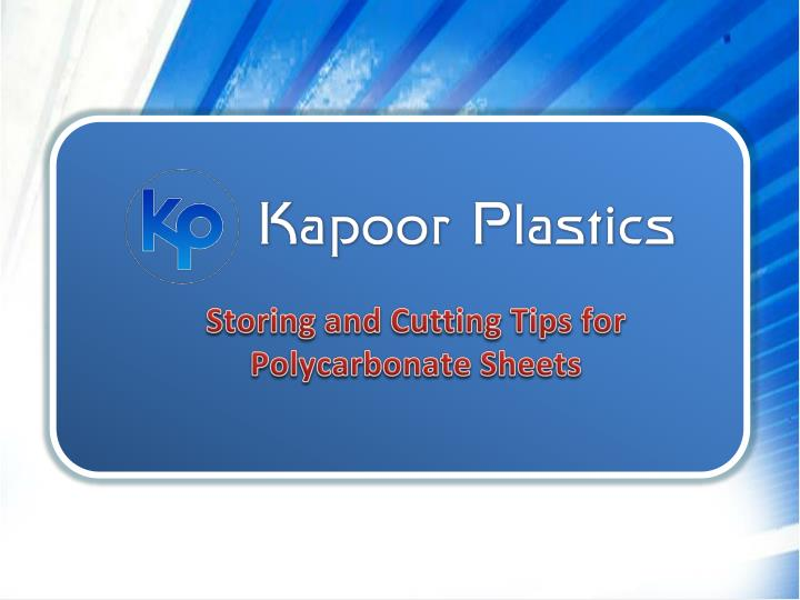 storing and cutting tips for polycarbonate sheets n.