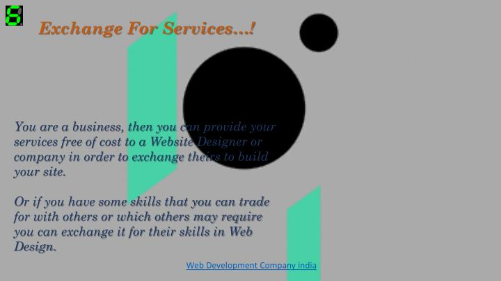 Exchange For Services…!