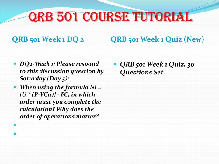 qrb501 questions Qrb 501 entire course some typical files qrb 501 week 1 discussion questions dqs and summarydoc qrb 501 week 1 discussion questions dqsdoc qrb 501 week 1.