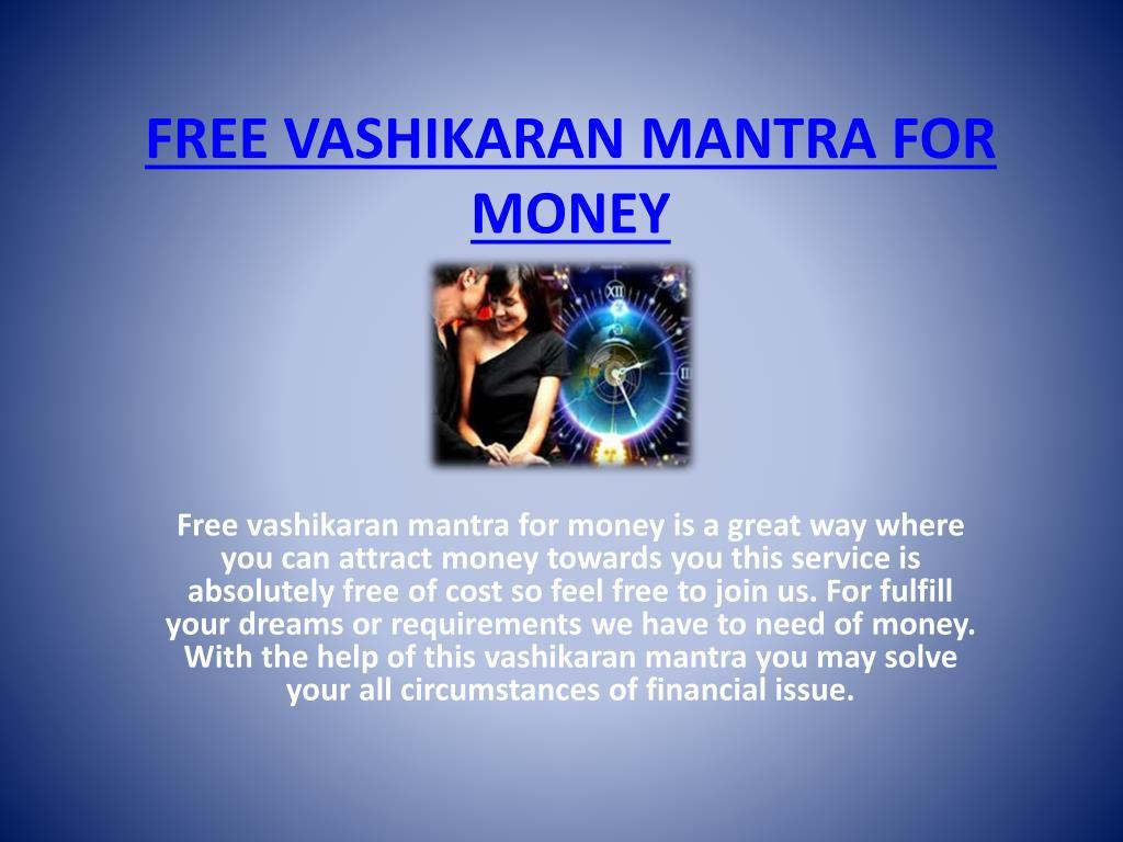 PPT - FREE VASHIKARAN MANTRA FOR MONEY PowerPoint