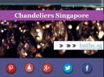 chandeliers singapore1