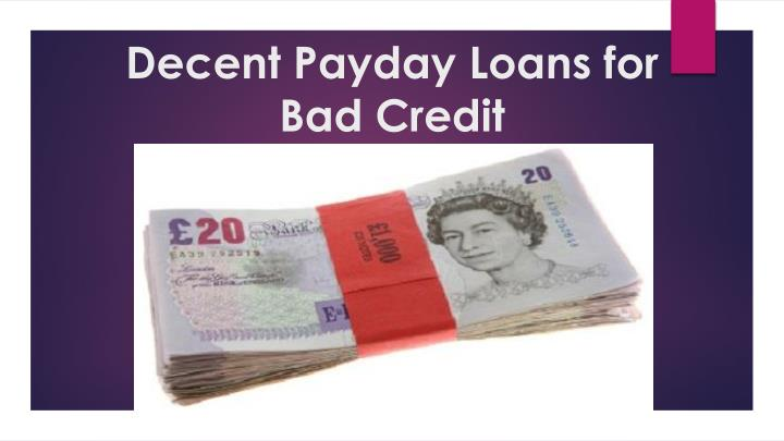 decent payday loans for bad credit n.