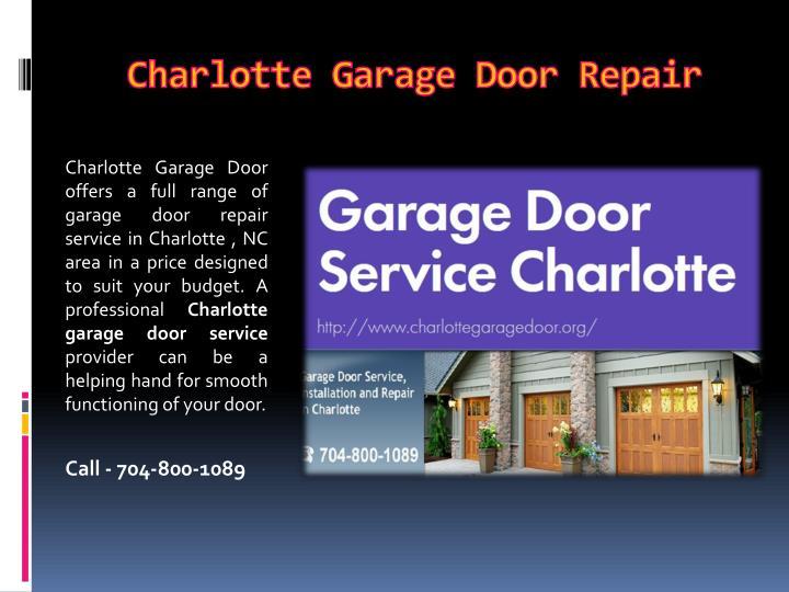 Ppt garage door installation charlotte nc powerpoint for Charlotte garage door repair