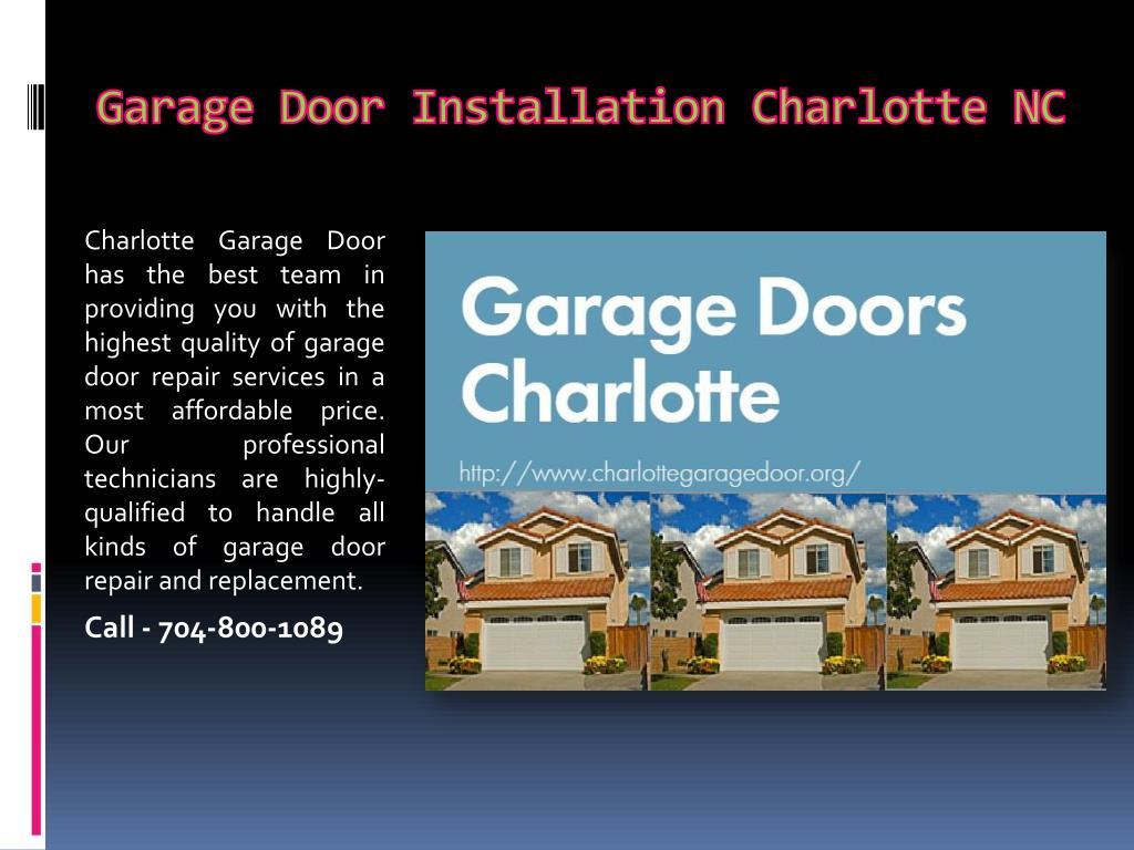 Ppt Garage Door Installation Charlotte Nc Powerpoint
