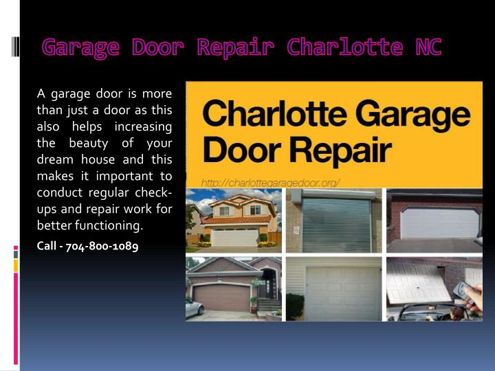 Ppt Garage Door Installation Charlotte Nc Powerpoint