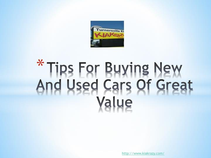 tips for buying new and used cars of great value n.