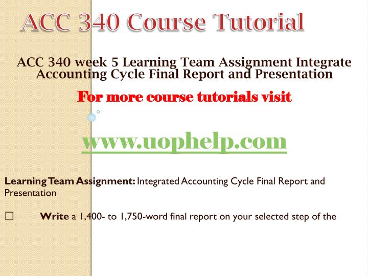 final acc 340 Study flashcards on acc 340 final at cramcom quickly memorize the terms, phrases and much more cramcom makes it easy to get the grade you want.