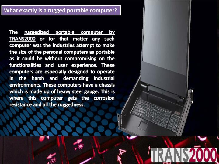 What exactly is a rugged portable computer?