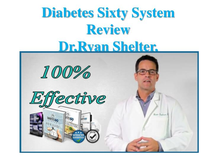 Diabetes sixty system review dr ryan s helter
