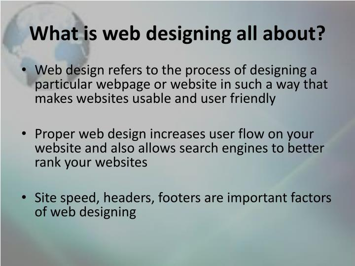 What is web designing all about?