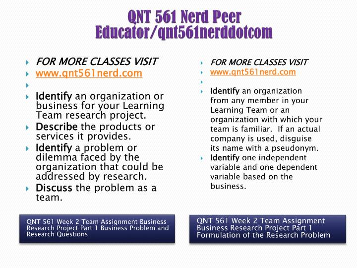 qnt 561 complete class Achieve the highest grades in class with our learned professors available 24x7 uopeassignmentcom/ about author this article covers the topic for the university of phoenix qnt 561 week 6 weekly learning assessments.