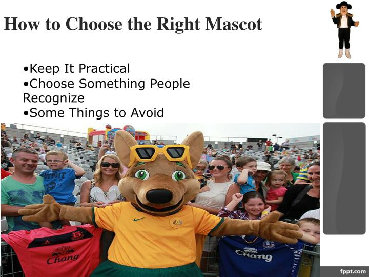 How to Choose the Right Mascot
