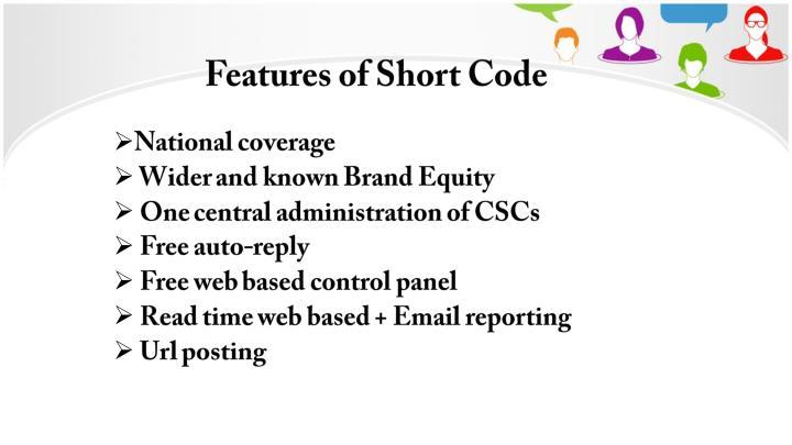 Features of Short Code