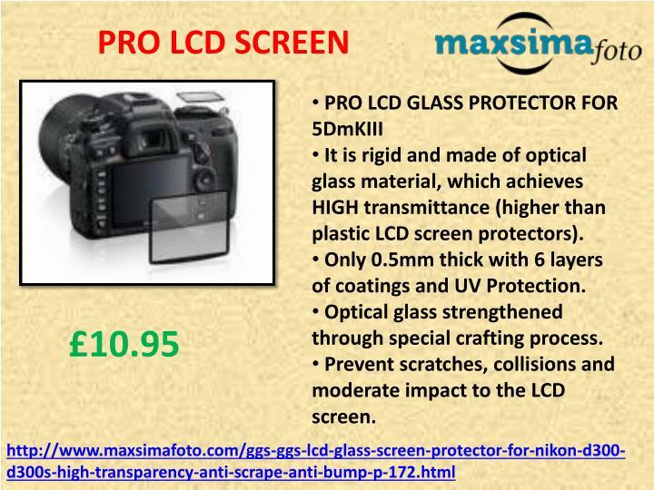 PRO LCD SCREEN