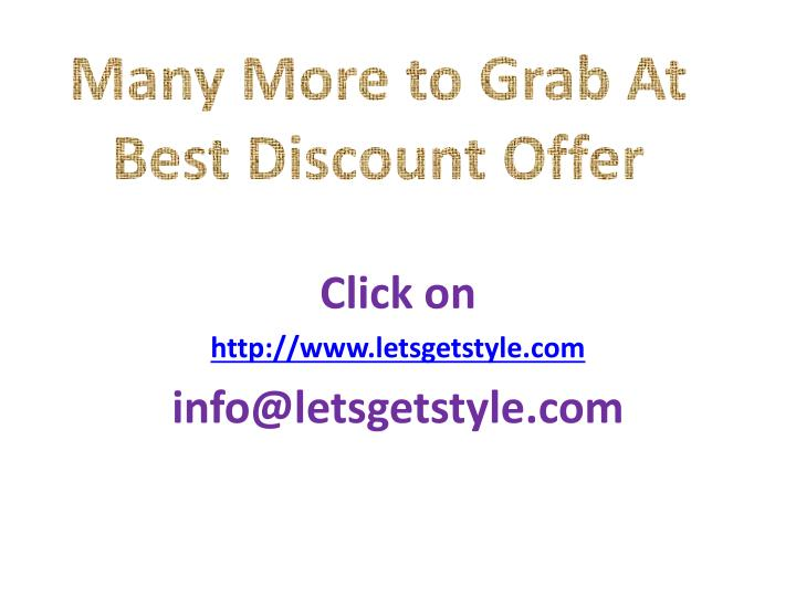 Many More to Grab At Best Discount Offer