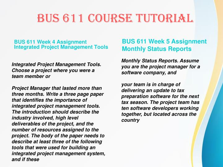 BUS 611 Week 4 Assignment Integrated Project Management Tools