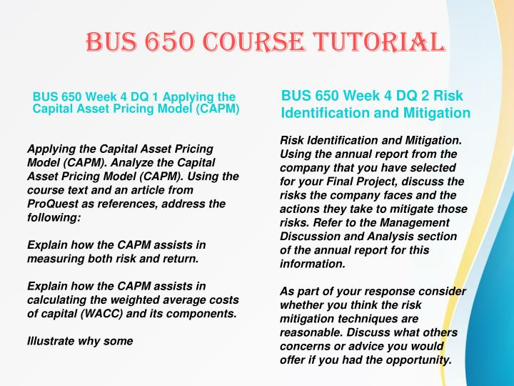 BUS 650 Week 4 DQ 1 Applying the Capital Asset Pricing Model (CAPM)