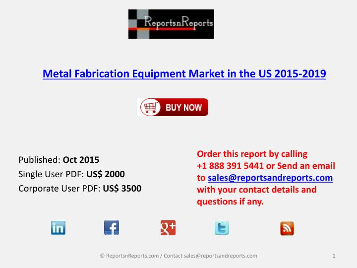 metal fabrication equipment market in the us 2015 2019 n.