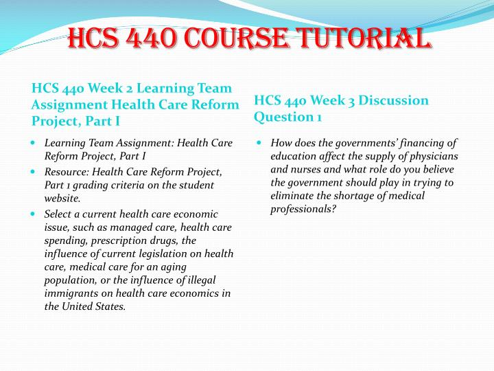 hcs 440 health care reform project part 2