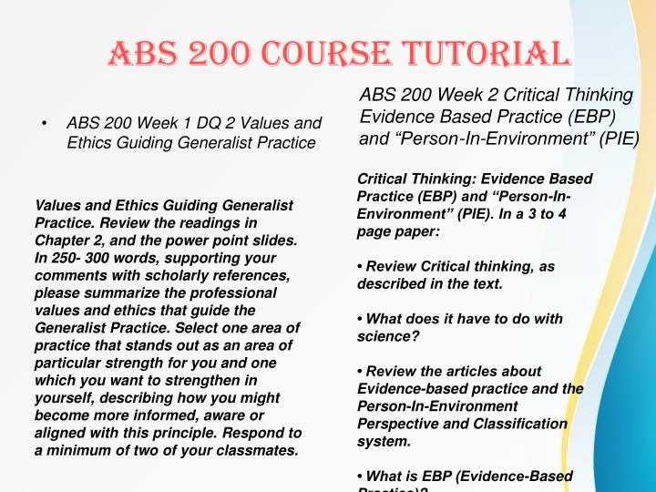 ABS 200 Week 1 DQ 2 Values and Ethics Guiding Generalist Practice