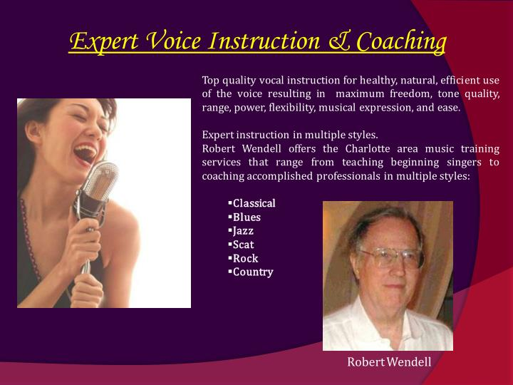 Expert Voice Instruction & Coaching