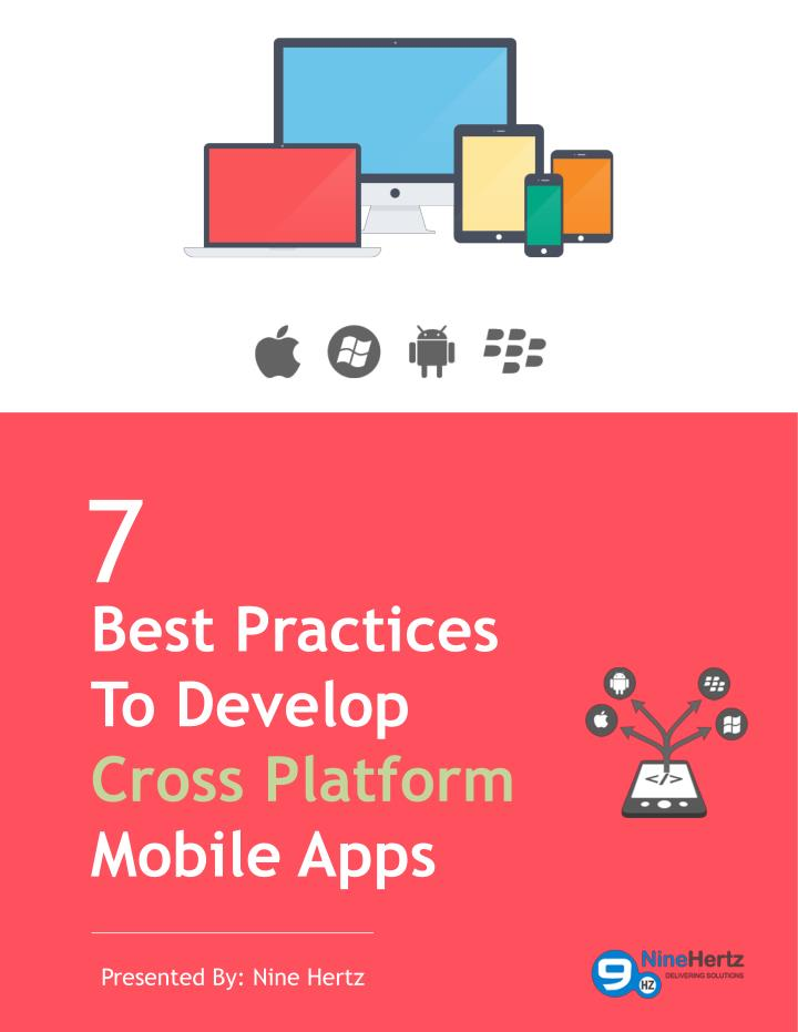 best practices to develop cross platform mobile apps