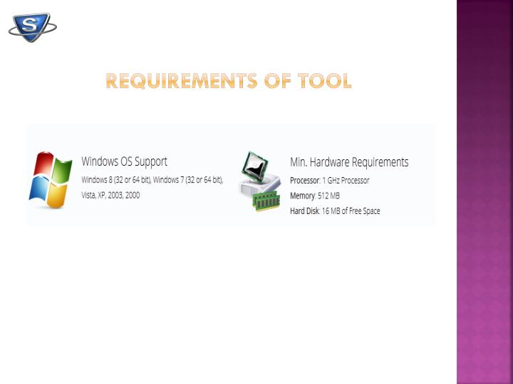Requirements of Tool