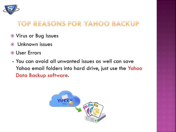 Top reasons for yahoo backup