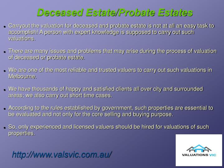 Deceased Estate/Probate Estates