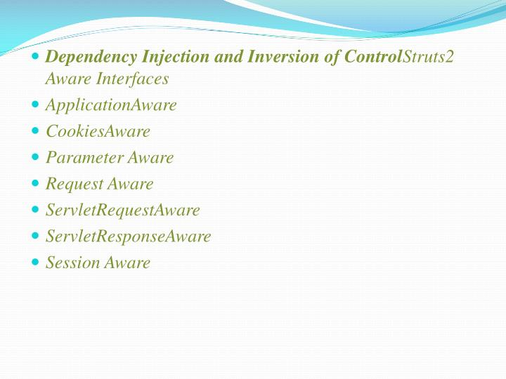 Dependency Injection and Inversion of Control