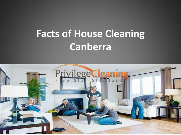 facts of house cleaning canberra n.