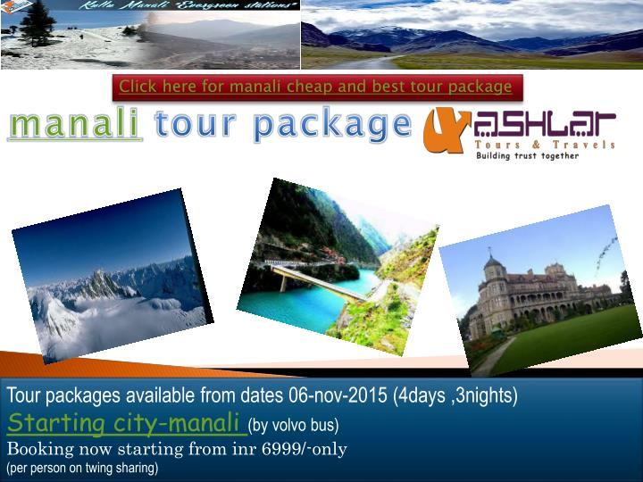 Click here for manali cheap and best tour package
