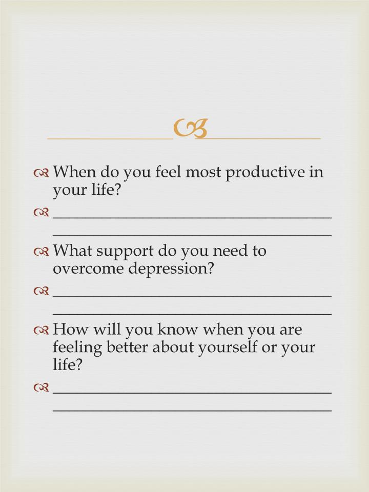 When do you feel most productive in your life?