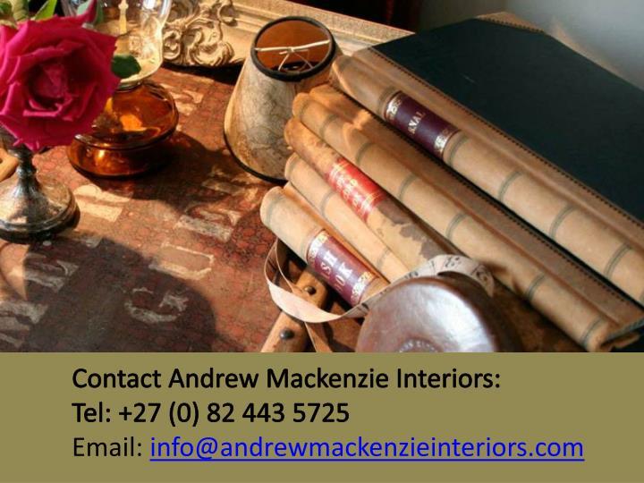 Contact Andrew Mackenzie Interiors: