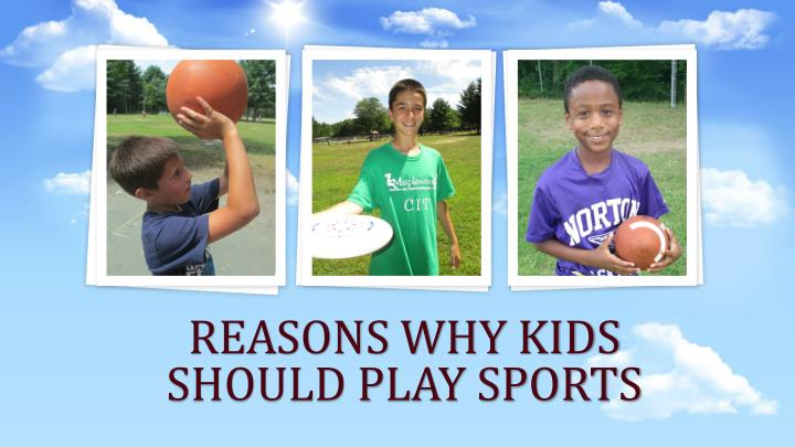 reasons why kids should play sports n.