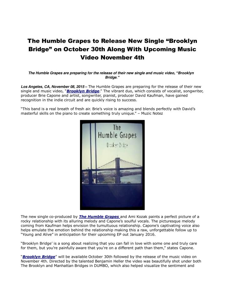 "PPT - The Humble Grapes to Release New Single ""Brooklyn Bridge"" on"