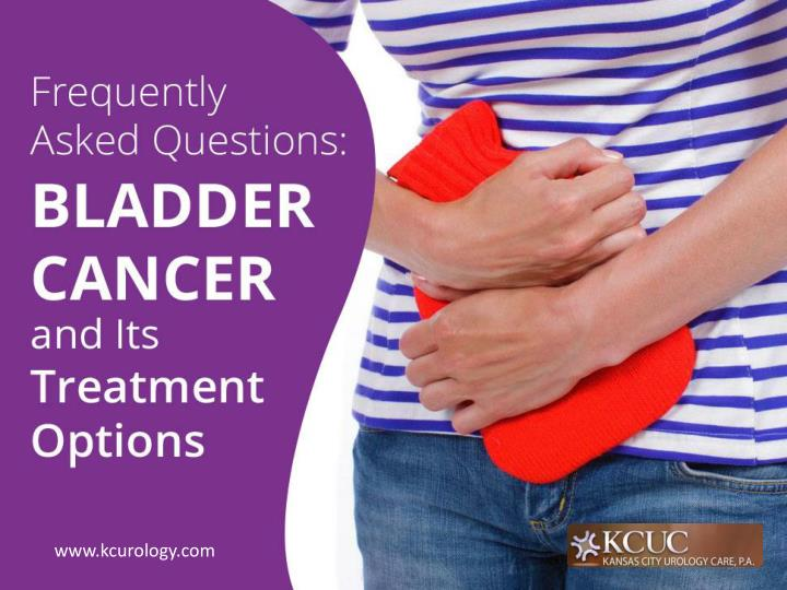 frequently asked questions bladder cancer and its treatment options n.