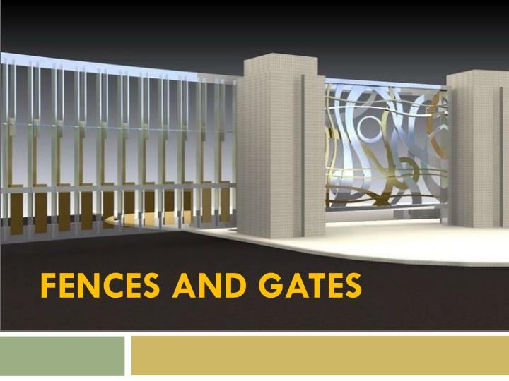 fences and gates n.
