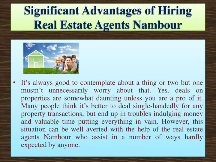 Significant Advantages of Hiring Real Estate Agents