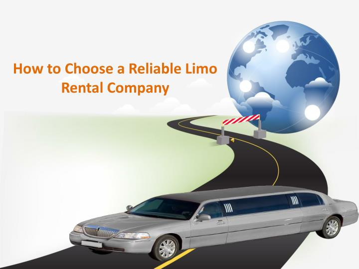 How to Choose a Reliable Limo Rental Company