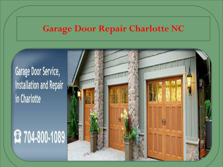 ppt garage door repair charlotte nc repair powerpoint