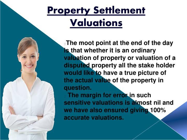 Property Settlement Valuations