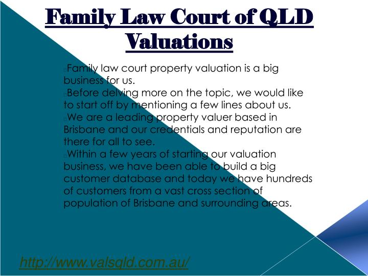 Family Law Court of QLD Valuations
