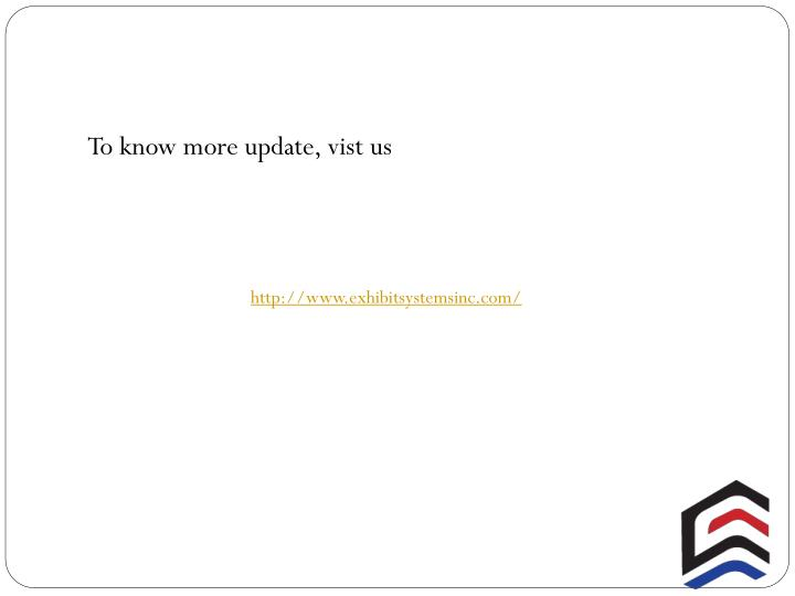 To know more update,