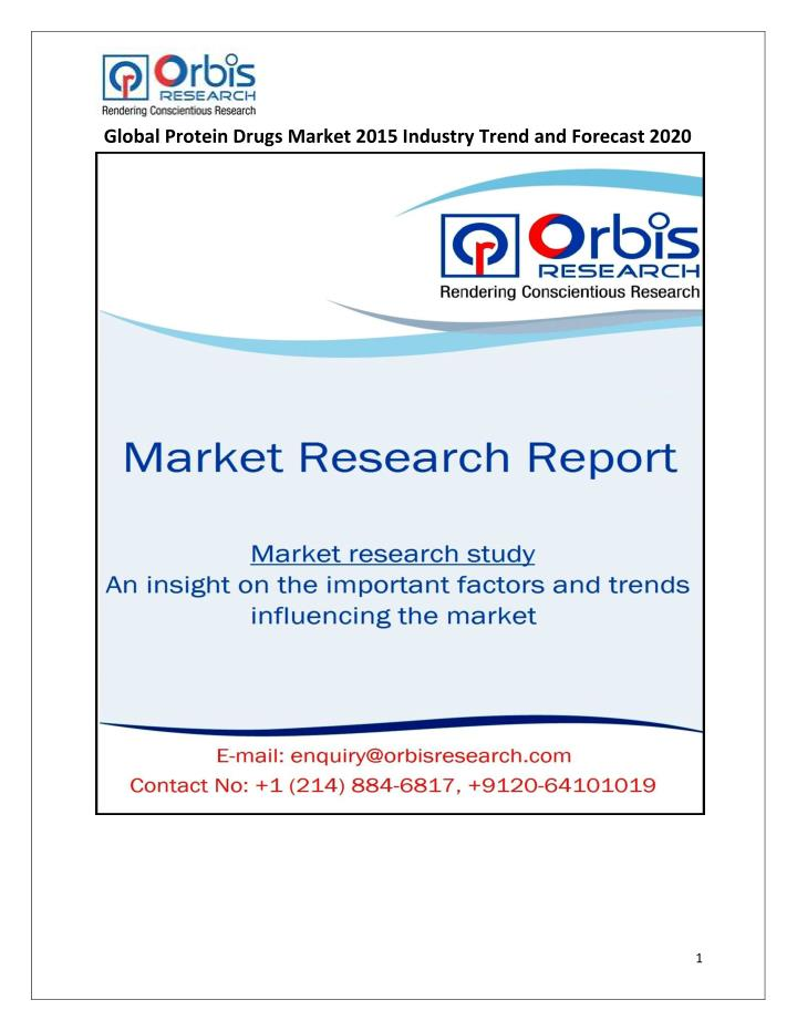 Global Protein Drugs Market 2015 Industry Trend and Forecast 2020