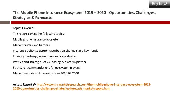 Ppt Mobile Phone Insurance Industry Roadmap Value Chain And Case