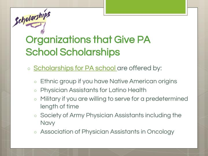 Organizations that Give PA School Scholarships