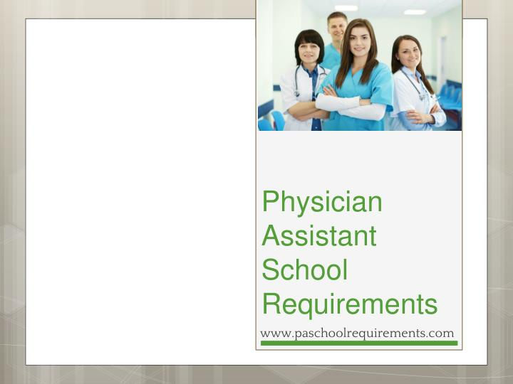 Physician assistant school requirements