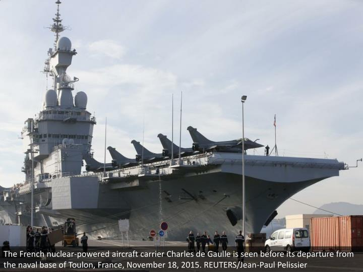 The French nuclear-powered aircraft carrier Charles de Gaulle is seen before its departure from the naval base of Toulon, France, November 18, 2015. REUTERS/Jean-Paul Pelissier